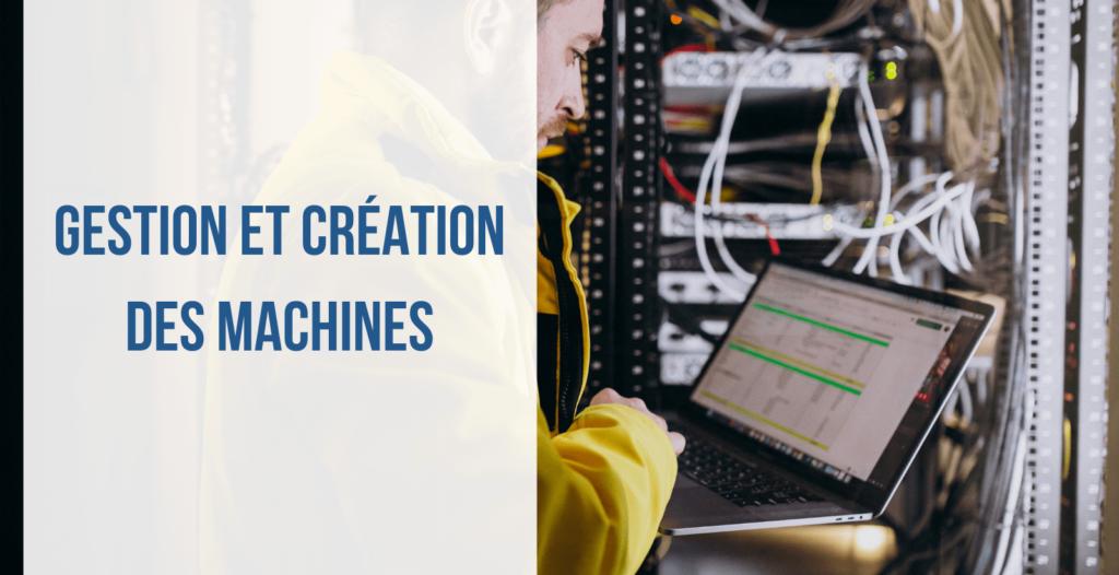 Gestion et création des machines image article